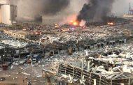 انفجار كبير في مرفأ بيروت هز العاصمة ومحيطها وحوّلها الى مدينة منكوبة